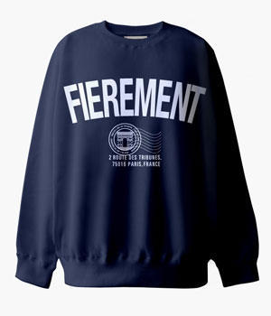FIEREMENT INVITATION SWEAT SHIRTS