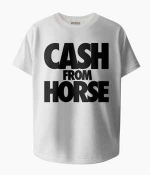 CASH FROM HORSE T-SHIRTS